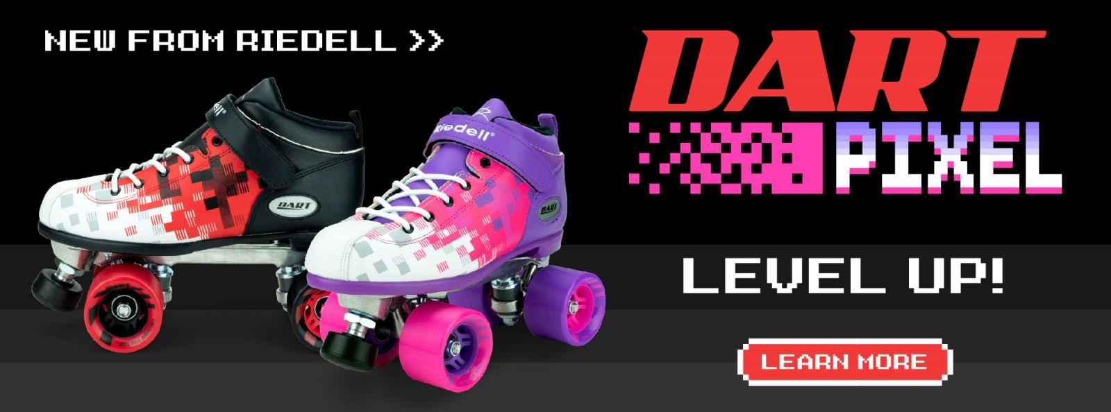 Level up with new Riedell Dart Pixel! Learn more.